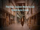 4 Easy Ways to Cut Warehouse Costs